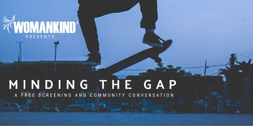 Minding the Gap: Community Screening and Conversation in honor of DVAM