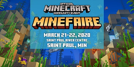 Minefaire, an Official MINECRAFT Community Event (St. Paul, Minnesota) tickets