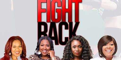 9th Annual Girl Get Your Fight Back Womens Weekend : Ladies Night Out