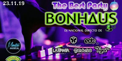 The best party 2019 DJ BONHAUS en San Luis Potosí