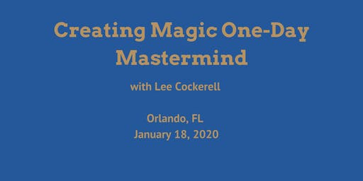 Creating Magic One-Day Mastermind
