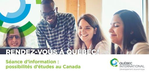 Rendez-vous à Québec! Séance d'information sur les possibilités d'études au Canada.