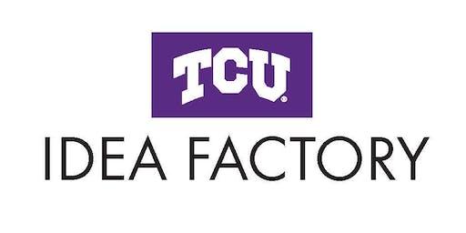 "TCU IdeaFactory ""Develop"" Workshop"
