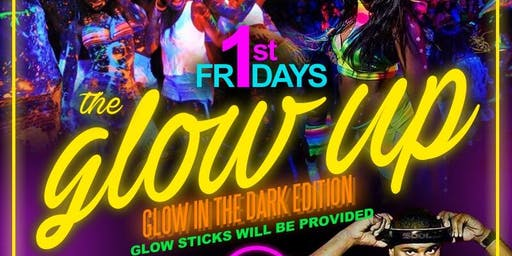 The Glow Up : Glow in the Dark Party