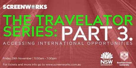 Screenworks Travelator Series P3 - Accessing International Opportunities tickets