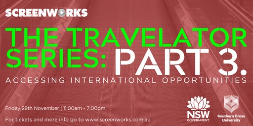 Screenworks Travelator Series P3 - Accessing International Opportunities