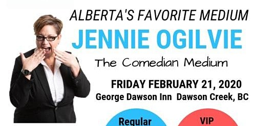 Jennie Ogilvie - The Comedian Medium, LIVE in George Dawson INN , BC