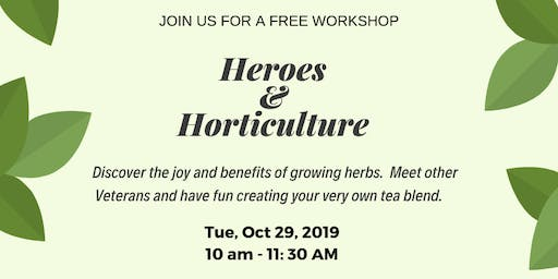 Heroes & Horticulture