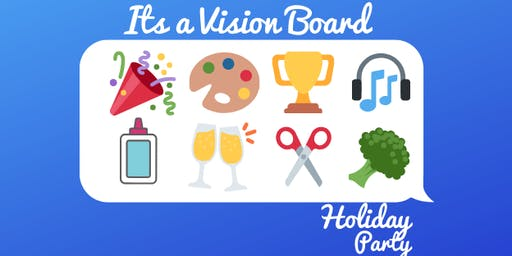 It's a Vision Board Holiday Party