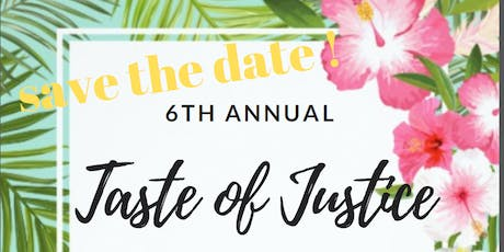 6th Annual Taste of Justice Fundraiser & Silent Auction - VLSH tickets