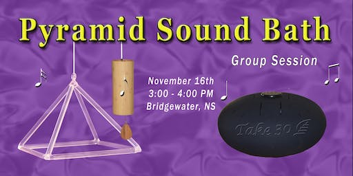Pyramid Sound Bath - Bridgewater