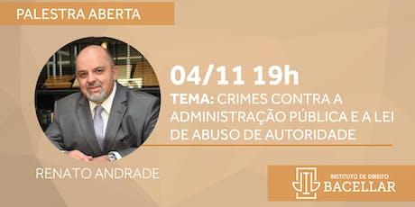 Crimes contra a Administração Pública e a Lei de Abuso de Autoridade ingressos