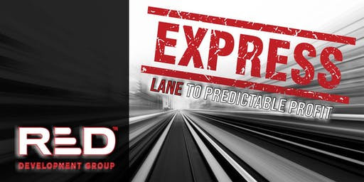 The Express Lane to Predictable Profit