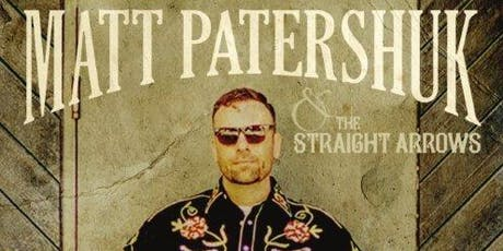 Matt Patershuk & The Straight Arrows tickets