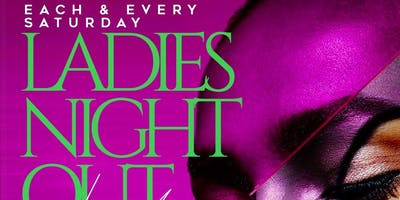 Ladies night out (Ladies fr33 all night w/rsvp)