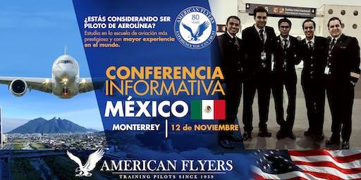 Conferencia Informativa de American Flyers en la CIUDAD de MONTERREY, MÉXICO