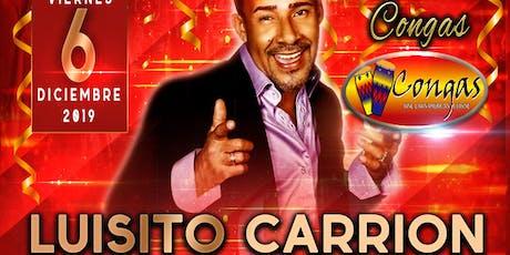 Luisito Carrión @ Congas tickets