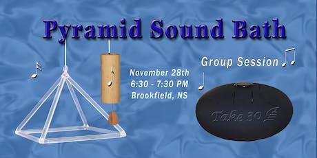 Pyramid Sound Bath - Brookfield tickets