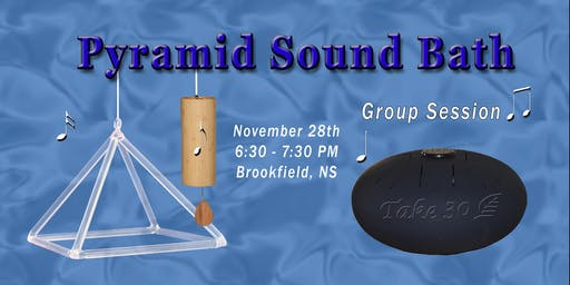 Pyramid Sound Bath - Brookfield