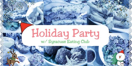 Syracuse Eating Club - Holiday Party tickets