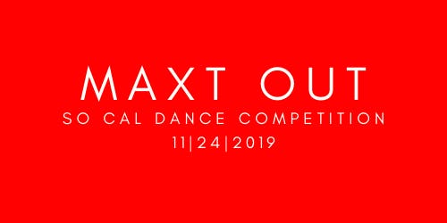 Maxt Out Dance Competition 2019