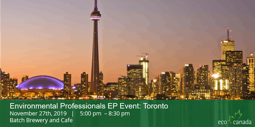 Environmental Professionals Networking Event: Toronto 2019