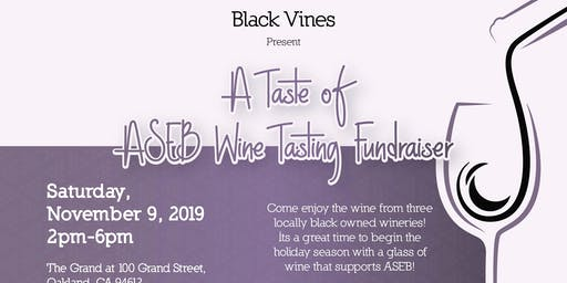 ASEB Black Vines Present a Taste of Wine Event