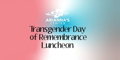 Transgender Day  of Remembrance Luncheon