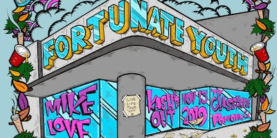 Fortunate Youth with Mike Love and Kash'd Out