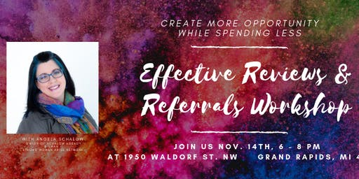 Effective Reviews and Referrals Workshop