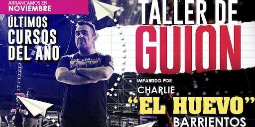 """Taller de guión por Charlie """"El huevo"""" Barrientos"""