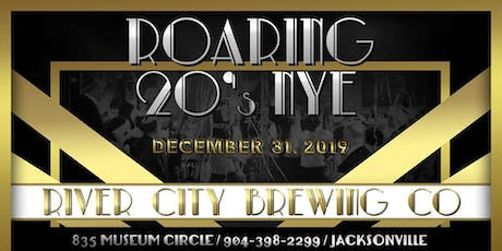 """NEW YEARS EVE 2020 """"ROARING 20s"""" at River City Brewing Company  tickets"""