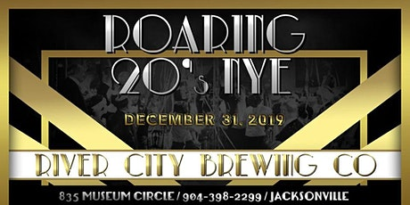 "NEW YEARS EVE 2020 ""ROARING 20s"" at River City Brewing Company  tickets"