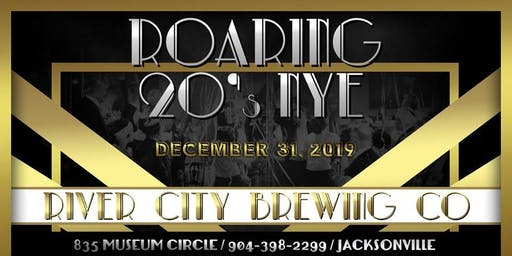 "NEW YEARS EVE 2020 ""ROARING 20s"" at River City Brewing Company"