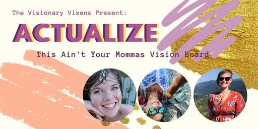 Not Your Mommas Vision Board VPL Event