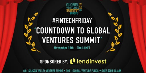 Fintech Friday - Countdown to Global Ventures Summit