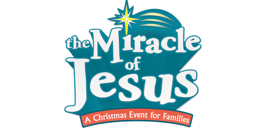 The Miracle of Jesus: A Family Event