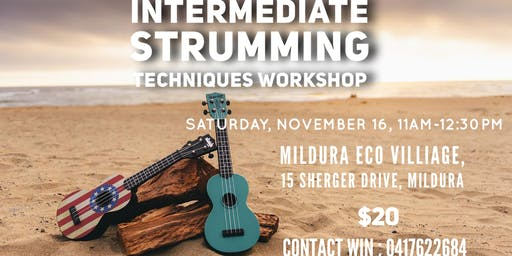 Intermediate Strumming Techniques Workshop