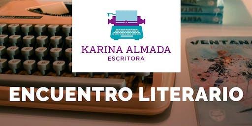 Encuentro Literario con Karina Almada Escritora