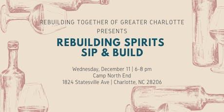 Rebuilding Spirits: Sip & Build tickets