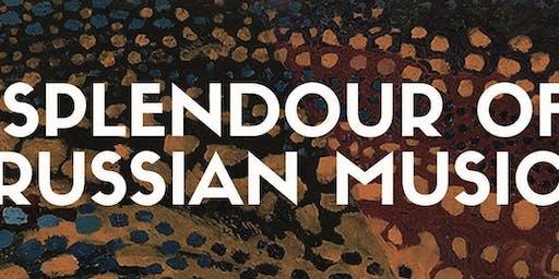The Splendour of Russian Music