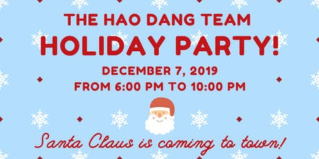 The Hao Dang Team's Holiday Party 2019 tickets