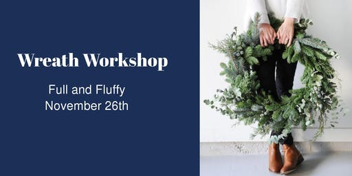 Wreath Workshop - NOV 26