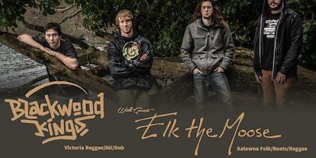 Elk the Moose (Kelowna, BC) // Blackwood Kings ~ Live at Vinyl Envy ~ tickets