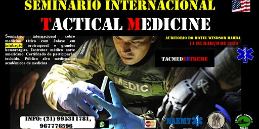 TACTICAL MEDICINE - SEMINÁRIO INTERNACIONAL