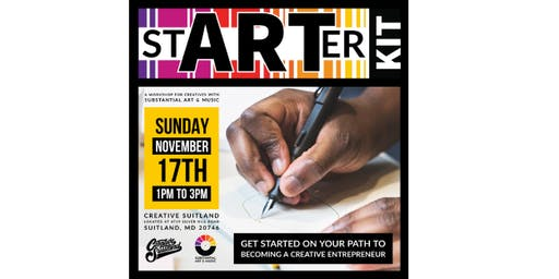 StARTer KIT A Workshop for Creatives with Substantial Art & Music
