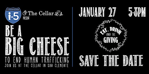 Be a Big Cheese 4 the i-5! Help fight trafficking and exploitation
