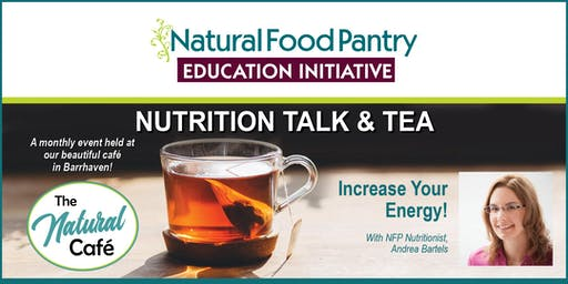 NFP Talk & Tea:  Increase Your Energy!