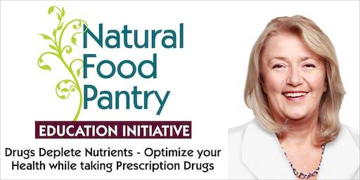 Drugs Deplete Nutrients - Optimize your Health While Taking Prescription Meds