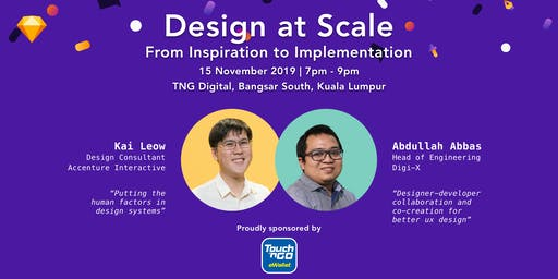 Design at Scale - Sketch Kuala Lumpur Meet-up #8